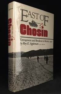 image of East of Chosin; Entrapment and Breakout in Korea, 1950