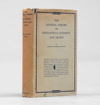 The General Theory of Employment Interest and Money. by  John Maynard KEYNES - First Edition - 1936 - from Peter Harrington and Biblio.com