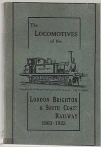 The Locomotives of the London, Brighton and South Coast Railways, 1903-1923