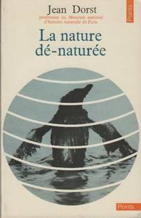 La Nature Denaturee