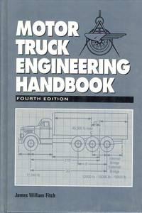 Motor Truck Engineering Handbook - Fourth Edition.