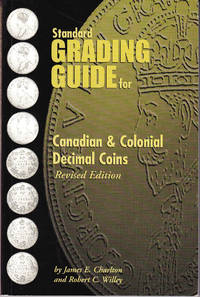 Standard Grading Guide for Canadian & Colonial Decimal Coins