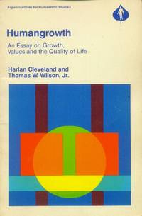 image of Humangrowth; An Essay on Growth, Values and the Quality of Life