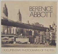 Berenice Abbott: Documentary Photographs of the 1930s