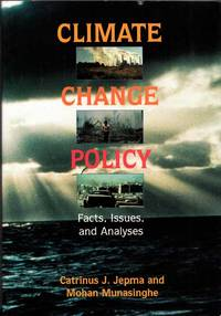 Climate Change Policy.  Facts, Issues, and Analyses