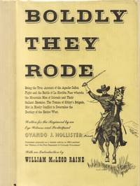 Boldly They Rode, a History of the First Colorado Regiment of Volunteers