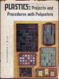 Plastic: Projects and Procedures with Polyesters