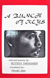 image of A Bunch of Keys. Selected Poems By Mutsuo Takahashi