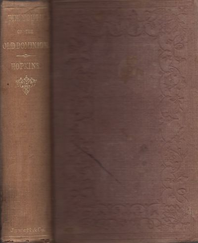 Boston: John P. Jewett & Co, 1856. First Edition. Hardcover. Fair. Octavo. viii, 473 pages. Brown cl...