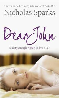 Dear John by  Nicholas Sparks - Paperback - from World of Books Ltd and Biblio.com