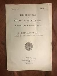 image of Notes On Apocrypha In Ireland  Proceedings Of The Royal Irish Academy Volume XXXVII. Section C. No. 5