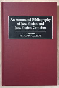 An Annotated Bibliography of Jazz Fiction and Jazz Fiction Criticism
