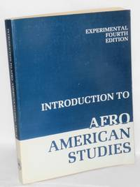 Introduction to Afro American studies: experimental fourth edition by  Abdul Alkalimat aka Gerald Arthur McWorter Peoples College Collective  - Paperback  - 1978  - from Bolerium Books Inc., ABAA/ILAB (SKU: 207871)