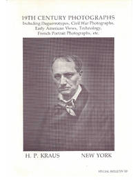 Special Bulletin 10: 19th Century Photographs including Daguerrotypes, Civil War Photographs,...