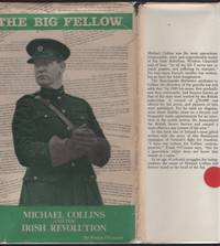 image of BIG FELLOW: Michael Collins and the Irish Revolution, The.