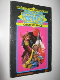 Doctor Who: Crisis in Space - Make Your Own Adventure Series