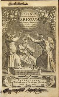 Justinus cum notis selectissimus variorum Berneggeri, Bongarsii, Vossii, Thysii, etc. Editio accuratissima