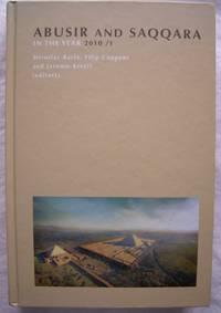 Abusir and Saqqara in the Year 2010 Volume 1