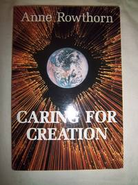 Caring for Creation: Toward an Ethic of Responsibility