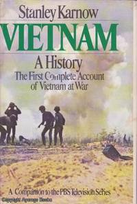 image of Vietnam: A History: The First Complete Account of Vietnam at War