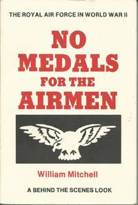 NO MEDALS FOR THE AIRMEN