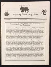 image of Wyoming Labor Party News. Vol. 4 no. 6 (June, 1999)