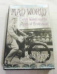 Mad World Evelyn Waugh and the Secrets of Brideshead