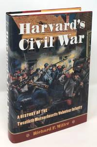 image of Harvard's Civil War: A History of the Twentieth Massachusetts Volunteer Infantry