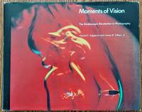 Moments of Vision: Stroboscopic Revolution in Photography