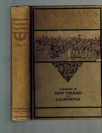 Doniphan's Expedition and the Conquest of New Mexico and California ; War with Mexico, 1846-47