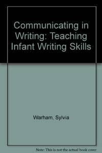 Communicating in Writing: Teaching Infant Writing Skills