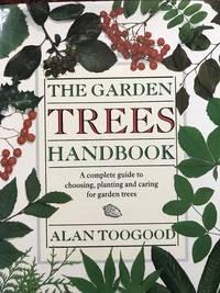 Trees. The Garden Handbook