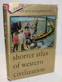 Shorter Atlas Of Western Civilisation