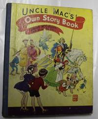 Uncle Mac's Own Story Book