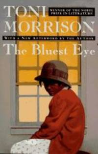 The Bluest Eye by Toni Morrison - 1994-06-04