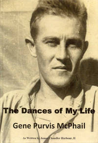 image of The Dances of My Life: Gene Purvis McPhail