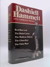Dashiell Hammett : Five Complete Novels