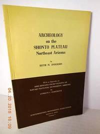 Archeology on the Shonto Plateau, Northeast Arizona