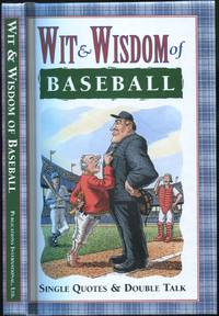 Wit & Wisdom of Baseball