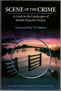 Scene of the Crime: A Guide to the Landscapes of British Detective Fiction