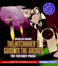 image of The Hitchhiker's Guide to the Galaxy: Tertiary Phase (BBC Radio Full-Cast Dramatization)
