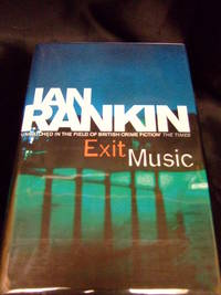 Exit Music by Rankin, Ian - 2007 - from Seattle Mystery Bookshop and Biblio.com