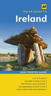 The AA Guide to Ireland (Travel Guide) (AA Guides)