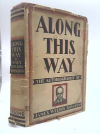 Along This Way: The Autobiography of James Weldon Johnson dust jacket