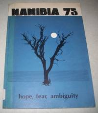Namibia 1975: Hope, Fear and Ambiguity