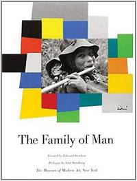 The Family of Man by Carl Sandburg; Edward Steichen - Paperback - 2002 - from ThriftBooks and Biblio.co.uk