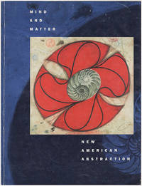 Mind and Matter: New American Abstraction