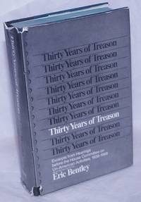 image of Thirty years of treason; excepts from hearings before the House Committee on Un-American Activities, 1938-1968