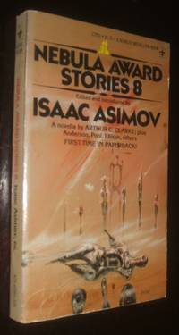 Nebula Award Stories 8 by Isaac Asimov - Paperback - first thus - 1975 - from biblioboy and Biblio.com