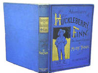 Adventures of Huckleberry Finn (Tom Sawyer's Comrade) by TWAIN, MARK - 1885
